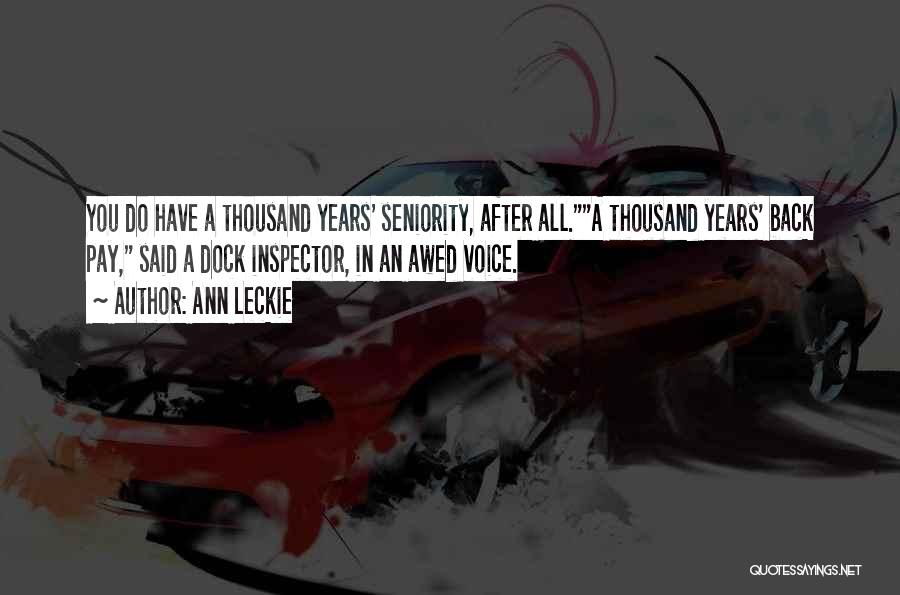 Seniority Quotes By Ann Leckie