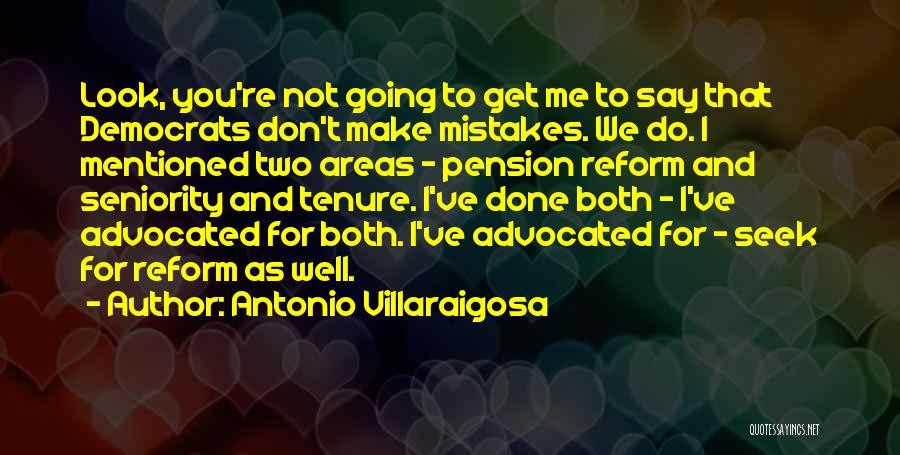 Seniority Quotes By Antonio Villaraigosa