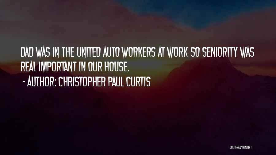 Seniority Quotes By Christopher Paul Curtis