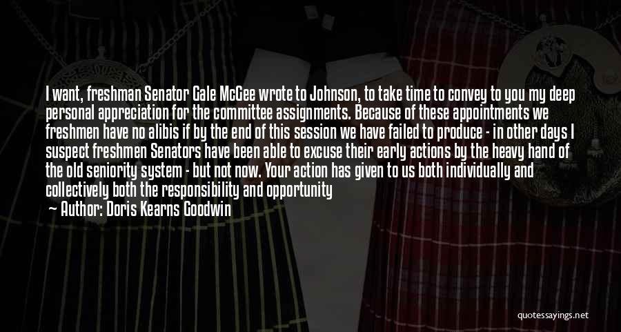 Seniority Quotes By Doris Kearns Goodwin
