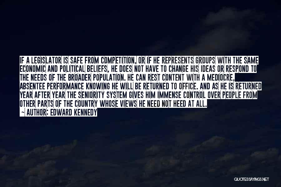 Seniority Quotes By Edward Kennedy