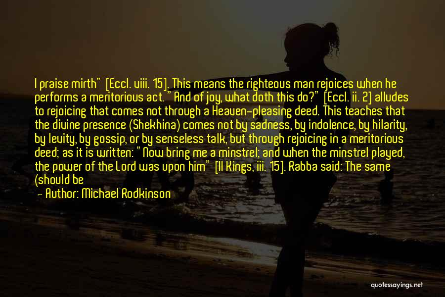 Senseless Talk Quotes By Michael Rodkinson