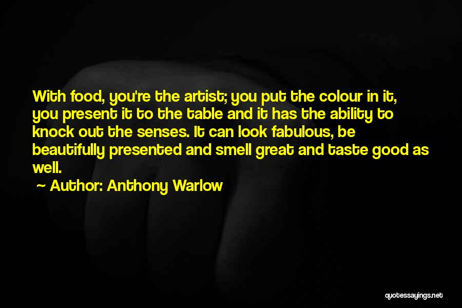 Senses Smell Quotes By Anthony Warlow
