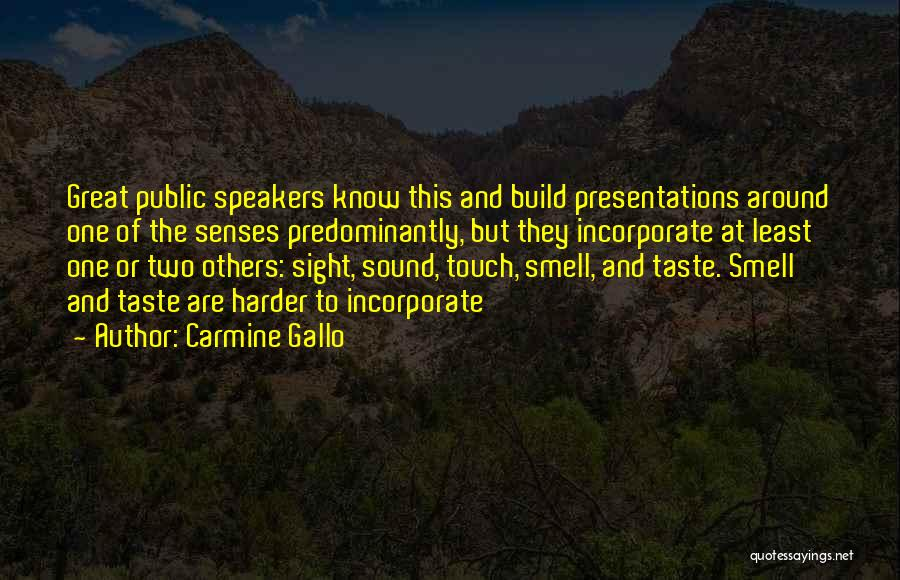 Senses Smell Quotes By Carmine Gallo