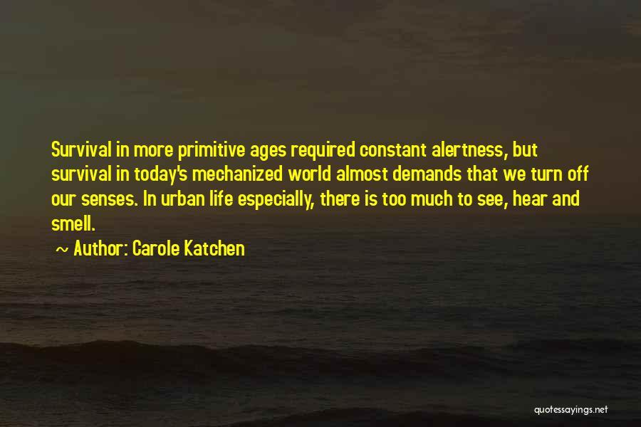 Senses Smell Quotes By Carole Katchen
