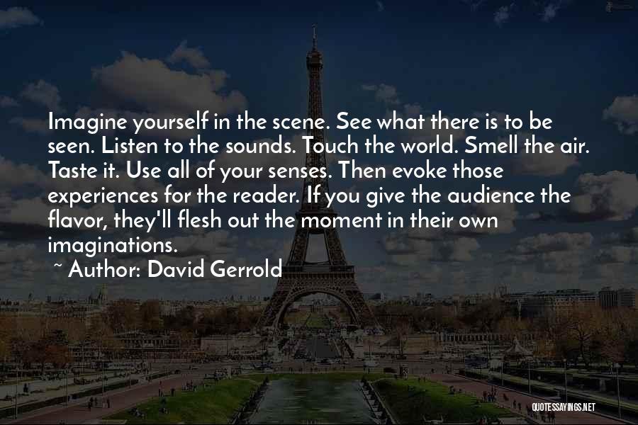 Senses Smell Quotes By David Gerrold