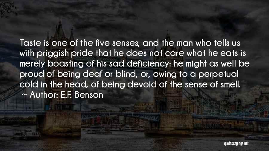 Senses Smell Quotes By E.F. Benson
