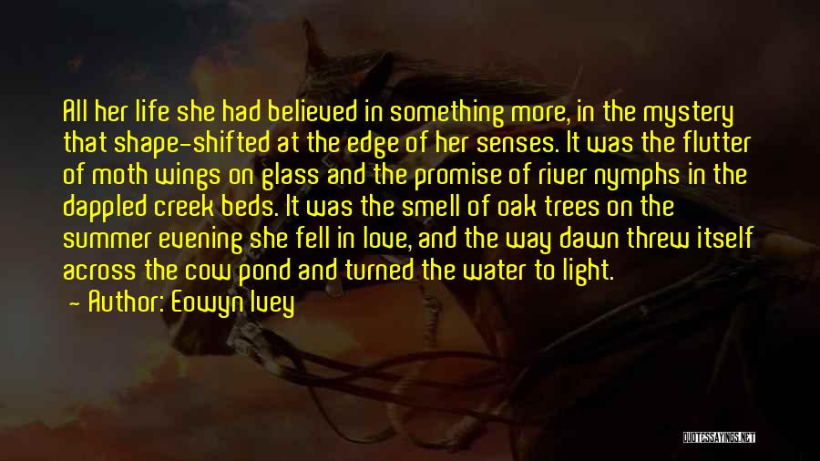 Senses Smell Quotes By Eowyn Ivey