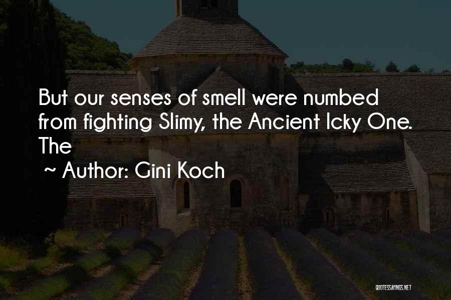 Senses Smell Quotes By Gini Koch