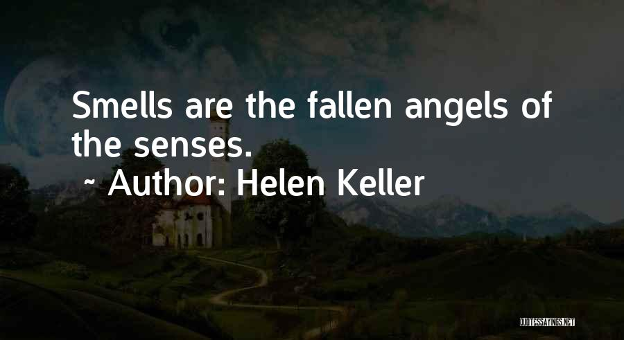 Senses Smell Quotes By Helen Keller