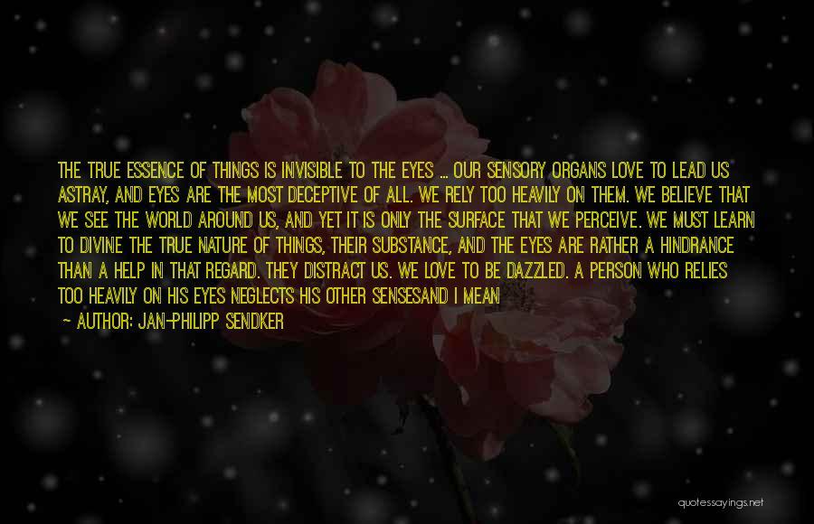 Senses Smell Quotes By Jan-Philipp Sendker