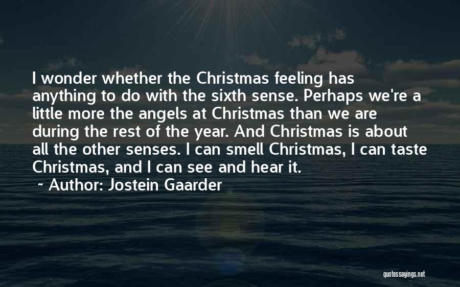 Senses Smell Quotes By Jostein Gaarder