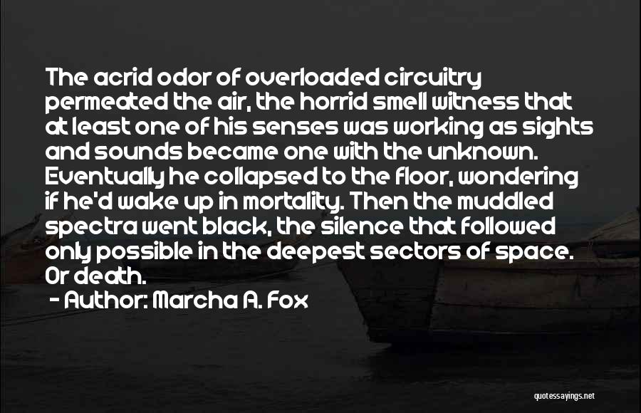 Senses Smell Quotes By Marcha A. Fox