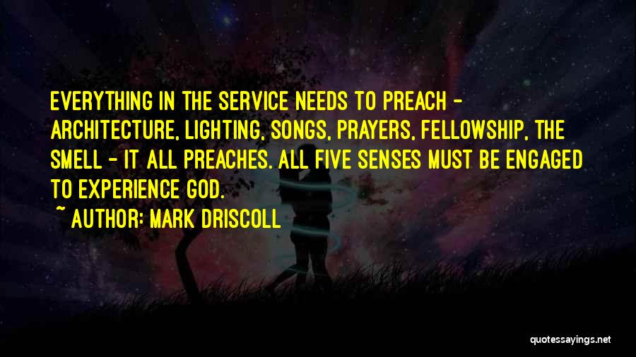 Senses Smell Quotes By Mark Driscoll