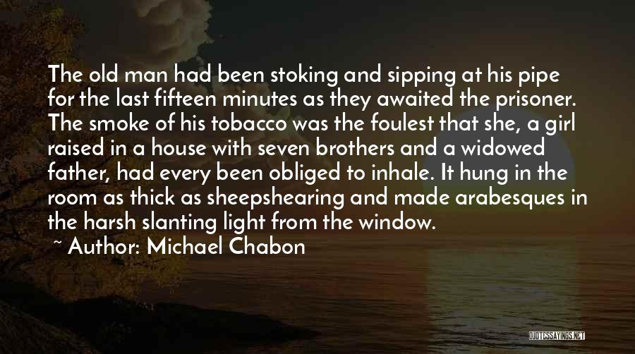Senses Smell Quotes By Michael Chabon