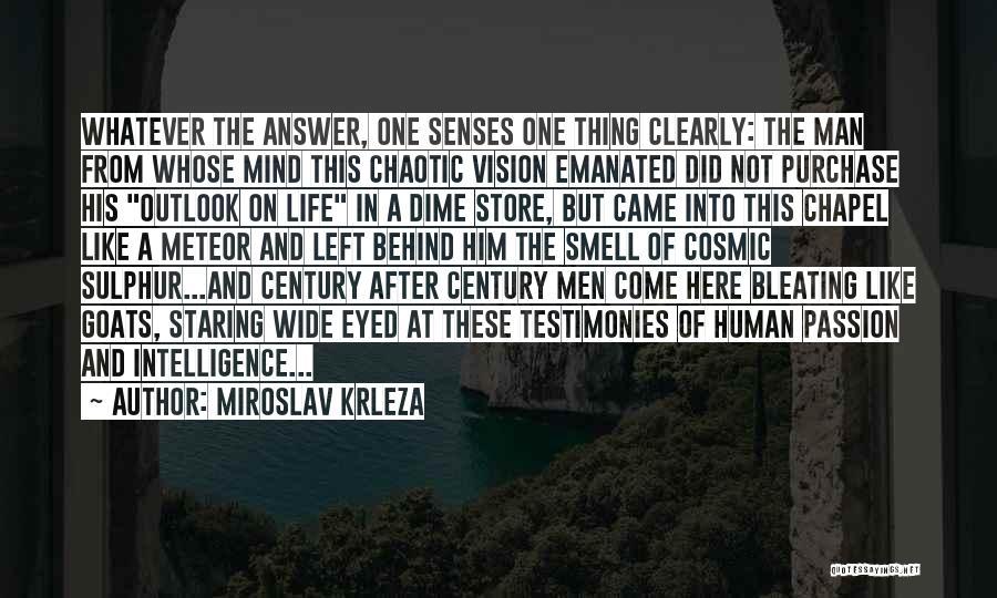 Senses Smell Quotes By Miroslav Krleza