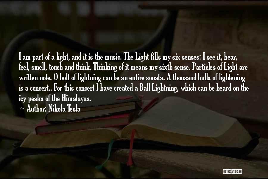 Senses Smell Quotes By Nikola Tesla