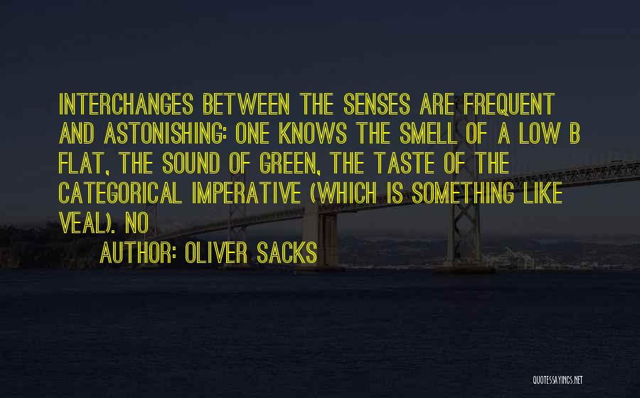 Senses Smell Quotes By Oliver Sacks