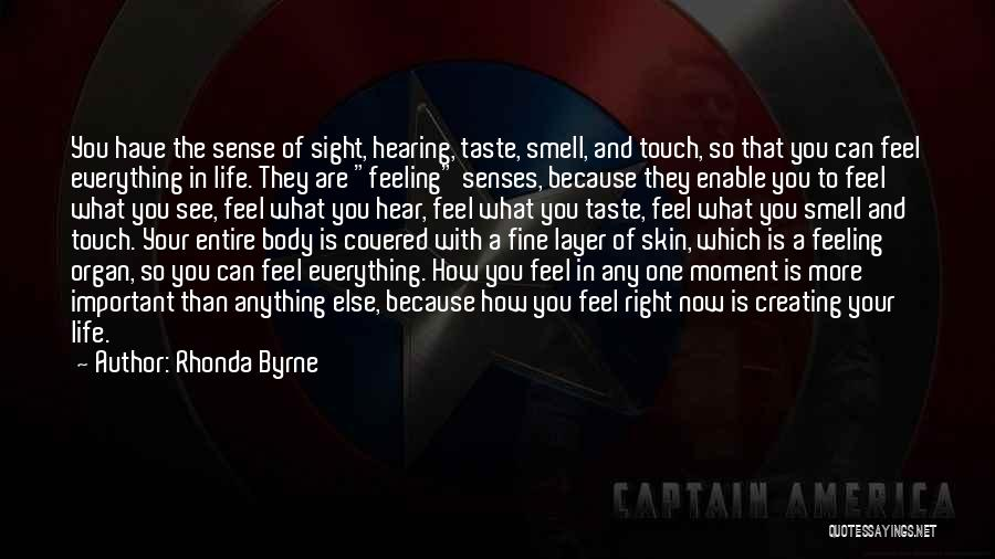 Senses Smell Quotes By Rhonda Byrne