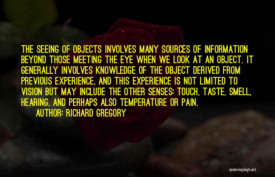 Senses Smell Quotes By Richard Gregory