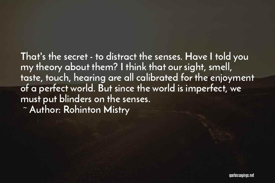 Senses Smell Quotes By Rohinton Mistry