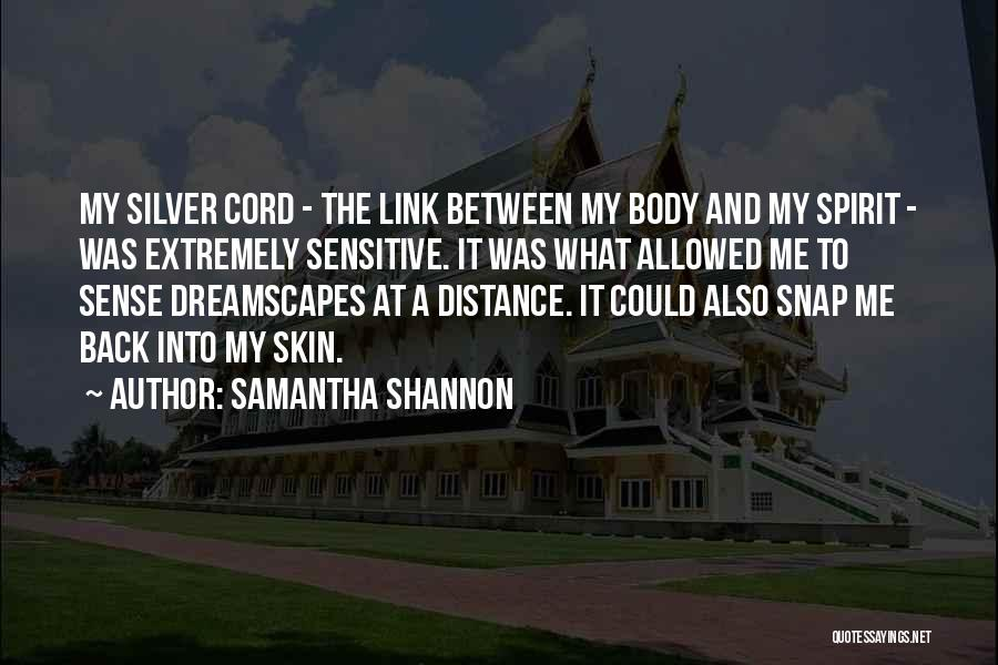 Sensitive Skin Quotes By Samantha Shannon