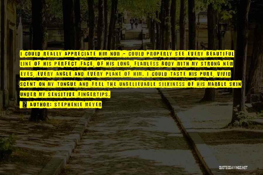Sensitive Skin Quotes By Stephenie Meyer