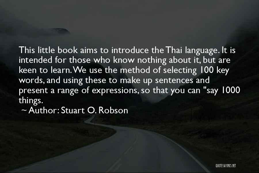 Sentences To Introduce Quotes By Stuart O. Robson