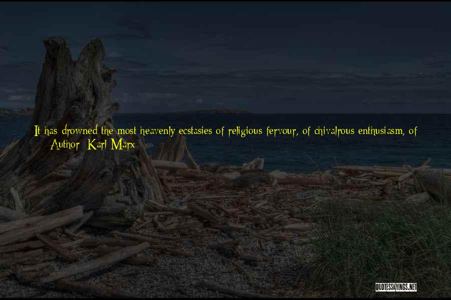 Sentimentalism Quotes By Karl Marx