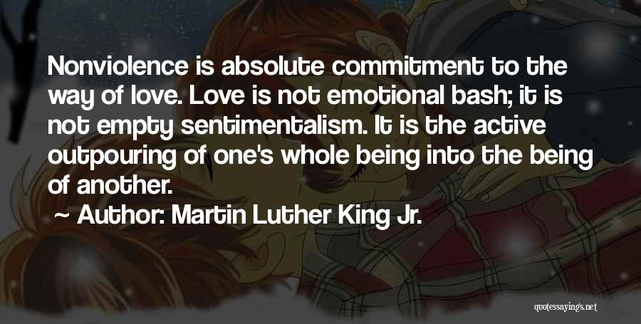 Sentimentalism Quotes By Martin Luther King Jr.