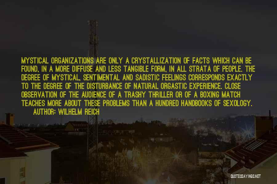 Sentimentalism Quotes By Wilhelm Reich