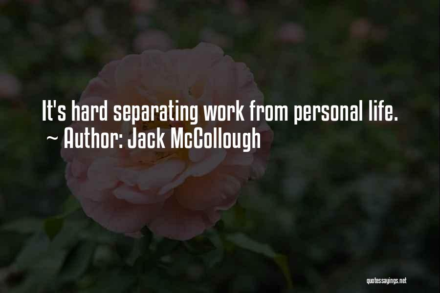 Top 1 Quotes Sayings About Separating Work And Personal Life