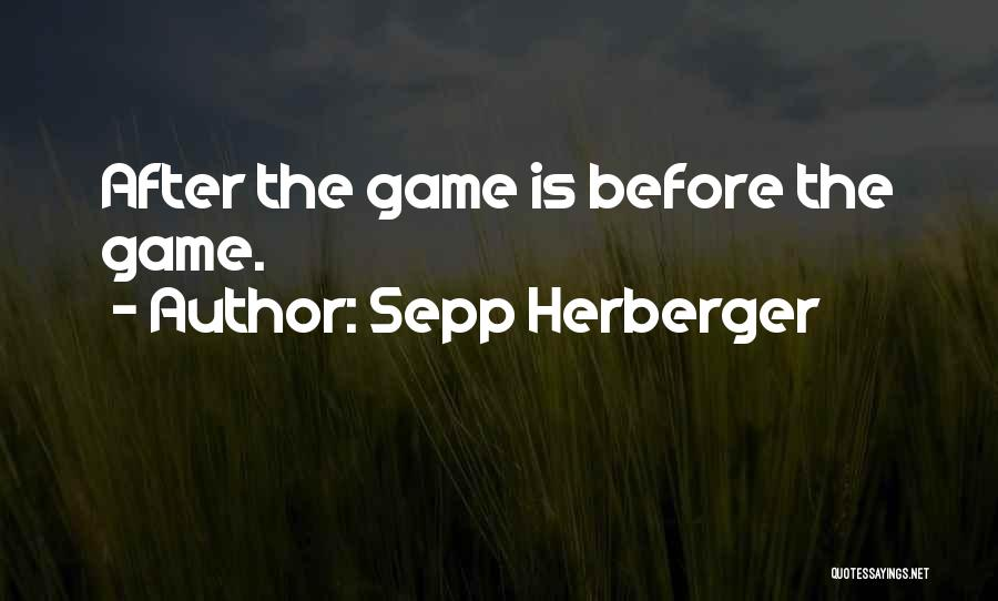 Sepp Herberger Quotes 158196