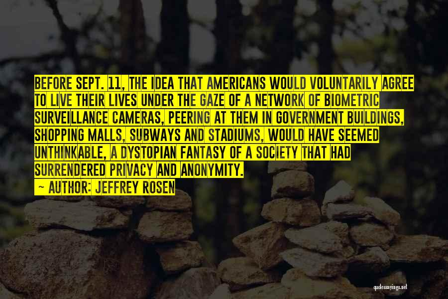 Sept. 9 11 Quotes By Jeffrey Rosen