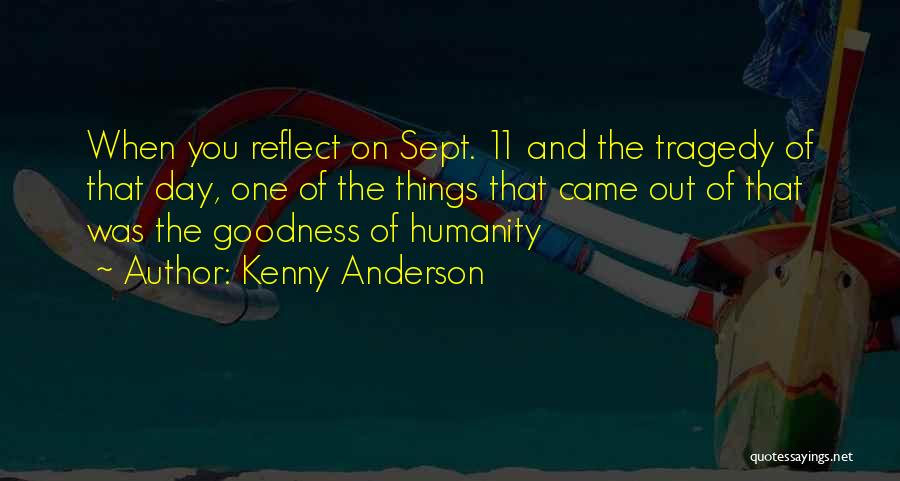 Sept. 9 11 Quotes By Kenny Anderson