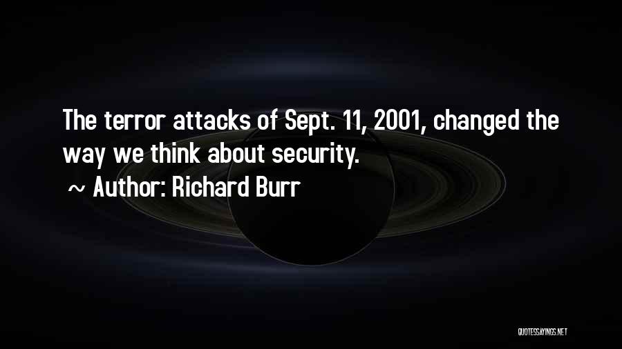 Sept. 9 11 Quotes By Richard Burr