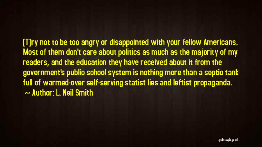Septic Quotes By L. Neil Smith
