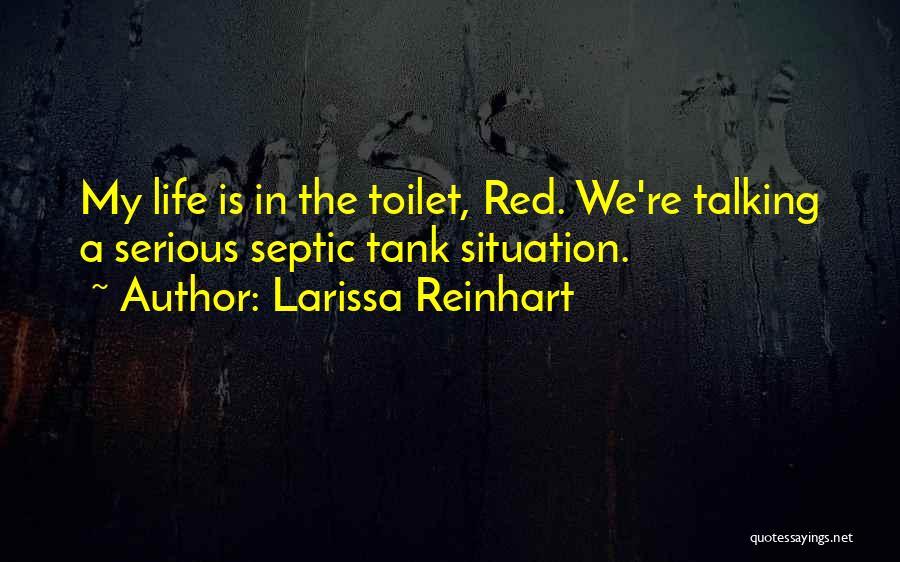 Septic Quotes By Larissa Reinhart