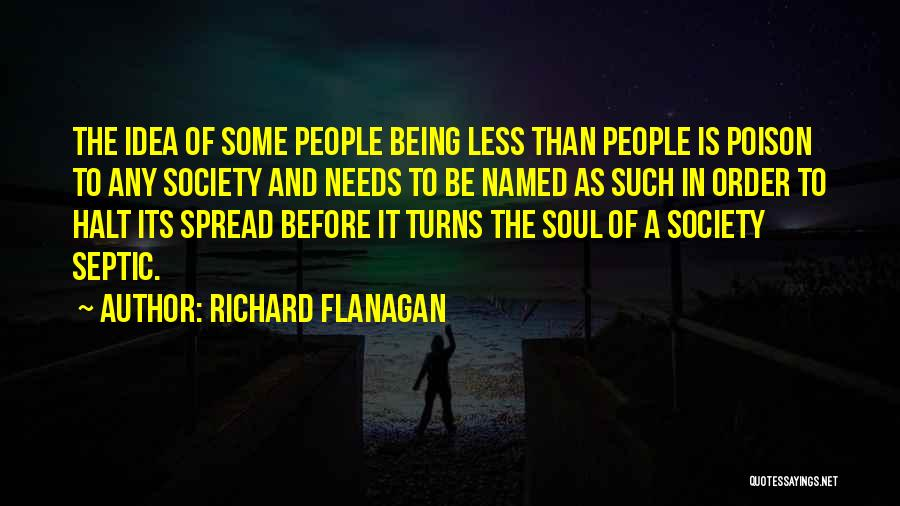 Septic Quotes By Richard Flanagan