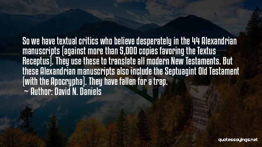 Septuagint Quotes By David N. Daniels