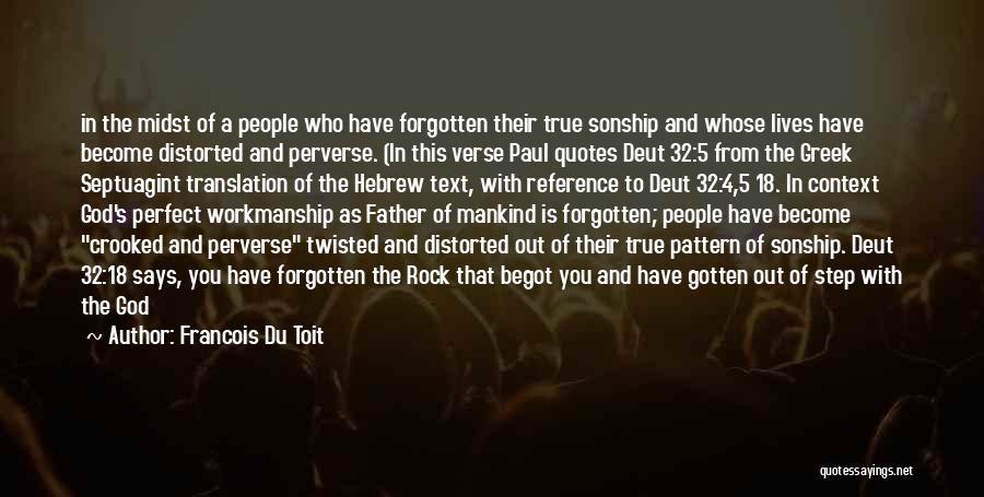 Septuagint Quotes By Francois Du Toit