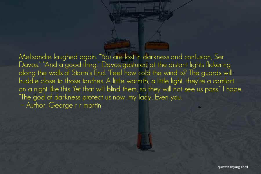Ser Davos Quotes By George R R Martin