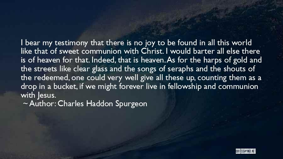 Seraphs Quotes By Charles Haddon Spurgeon