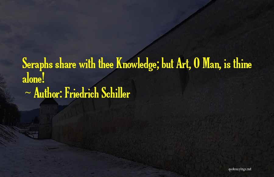 Seraphs Quotes By Friedrich Schiller