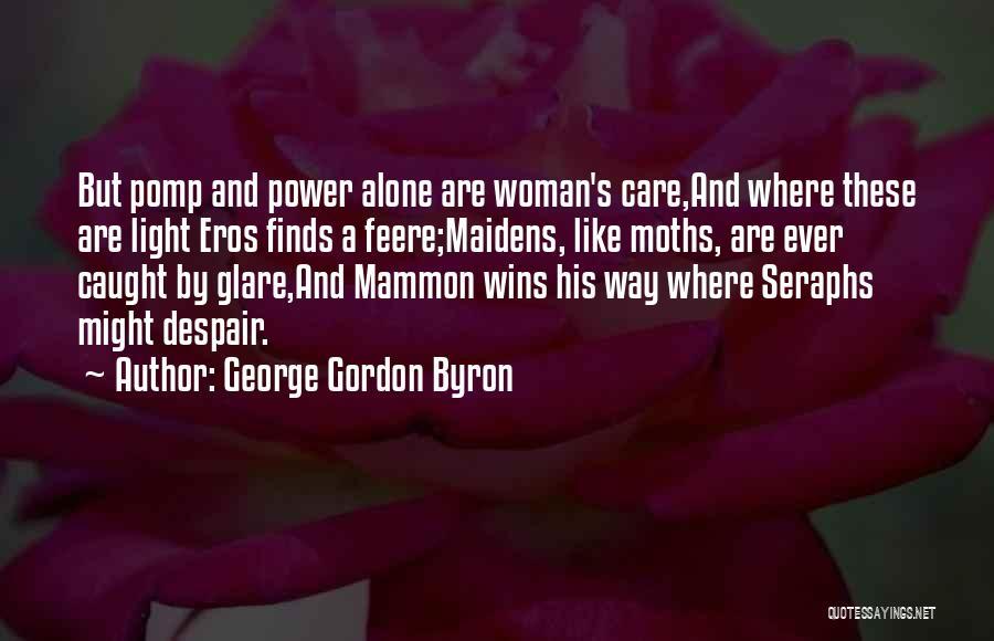 Seraphs Quotes By George Gordon Byron