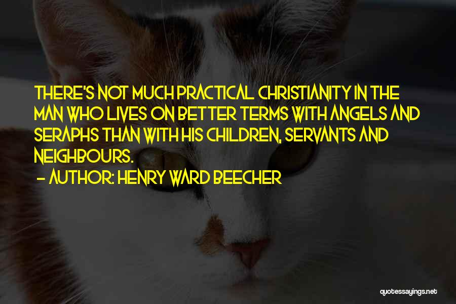 Seraphs Quotes By Henry Ward Beecher