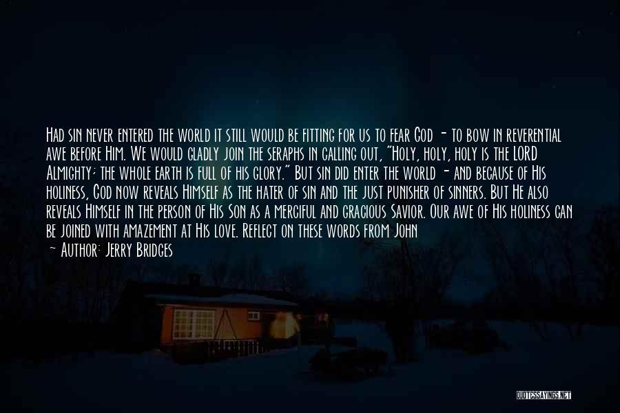 Seraphs Quotes By Jerry Bridges
