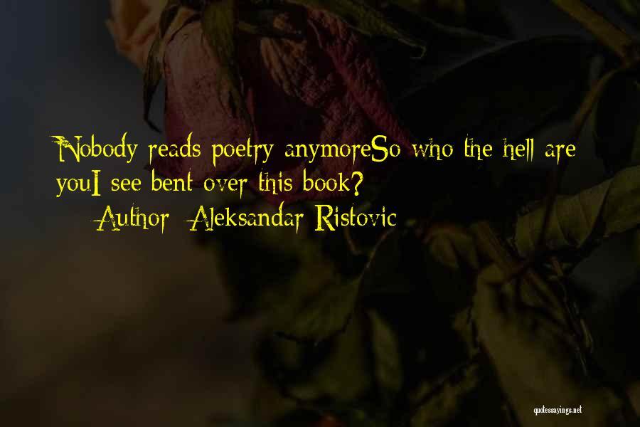 Serbian Quotes By Aleksandar Ristovic