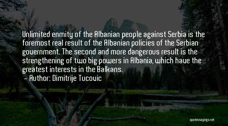 Serbian Quotes By Dimitrije Tucovic