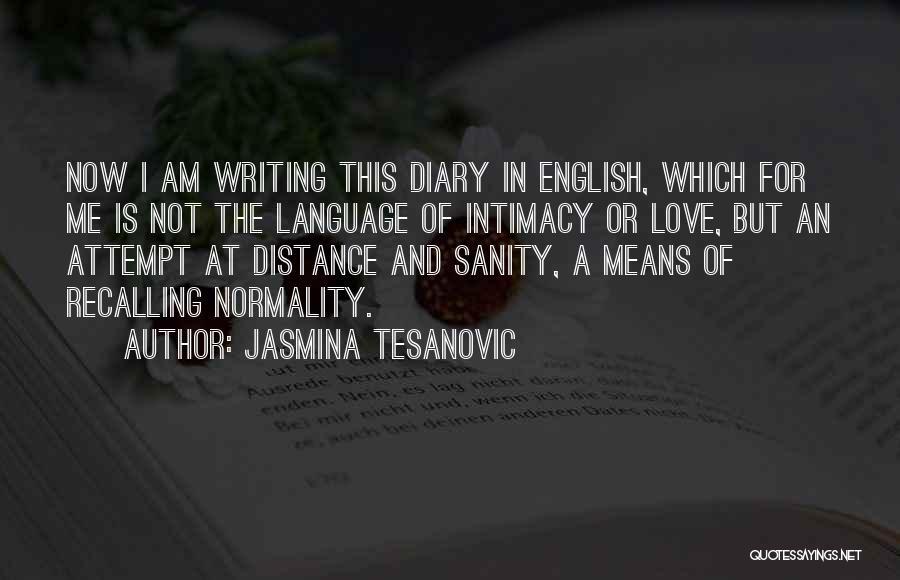 Serbian Quotes By Jasmina Tesanovic